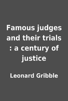 Famous judges and their trials : a century…