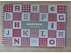Märkbok : Alfabet och mönster…