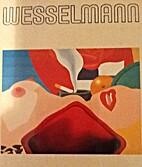 Tom Wesselmann by Slim Stealingworth
