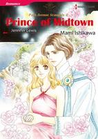 Prince of Midtown [Manga] by Mami Ishikawa