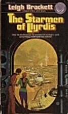 The Starmen of Llyrdis by Leigh Brackett