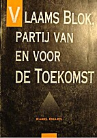 Vlaams Blok, partij van en voor de toekomst…