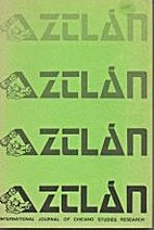 Aztlán: International Journal of Chicano…