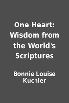 One Heart: Wisdom from the World's…