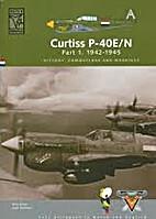 Curtiss P-40E/N Part 1. 1942-1945 (Dutch…