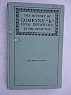 The History of Company K, 117th Infantry…