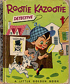 Rootie Kazootie Detective by Steve Carlin