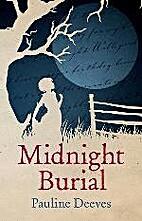 Midnight burial by Pauline Deeves
