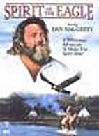 Spirit of the Eagle [1991 Movie] by Boon…