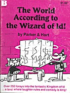 The World According to the Wizard of Id by…