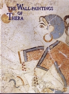 The Wall Paintings of Thera by Christos…