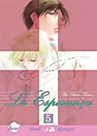 La Esperanca, Volume 5 by Chigusa Kawai