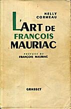 L'Art de François Mauriac by Nelly Cormeau