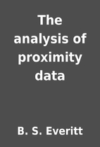 The analysis of proximity data by B. S.…