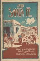 Old Santa Fe: Palace of the Governors, Santa…