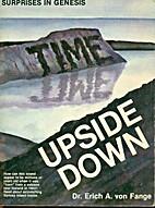 Time upside down (Surprises in Genesis…