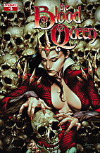 The Blood Queen # 5 by Troy Brownfield