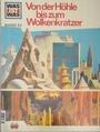 Von der Höhle bis zum Wolkenkratzer - Architektur - Was ist Was Band 23 -