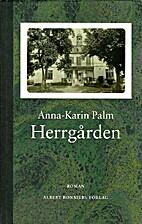 Herrgården : roman by Anna-Karin Palm
