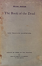 The Book of the Dead by The British Museum