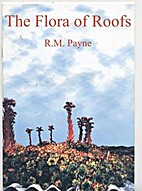 The flora of roofs / by R. M. Payne