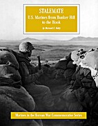 Stalemate: U.S. Marines From Bunker Hill to…