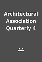 Architectural Association Quarterly 4 by AA