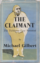The claimant by Michael Gilbert