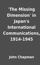 'The Missing Dimension' in Japan's…
