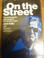 On The Street: The Autobiography of the…