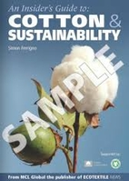 An insiders Guide to Cotton & Sustainability…
