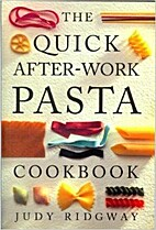 Quick After-work Pasta Cookbook by Judy…