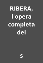 RIBERA, l'opera completa del by S
