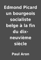 Edmond Picard un bourgeois socialiste belge…