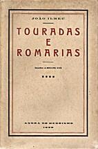 Touradas e romarias by João Ilhéu