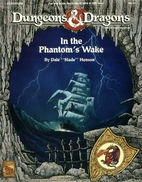 In the Phantom's Wake by Dale Henson
