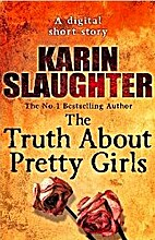 The Truth About Pretty Girls (Short Story)…