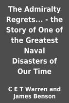 The Admiralty Regrets... - the Story of One…