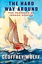 The Hard Way Around: The Passages of Joshua…