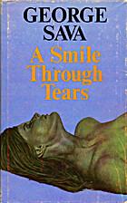 A Smile Through Tears by George Sava