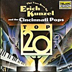 The very best of Erich Kunzel and the…
