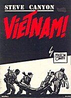 Steve Canyon: Vietnam! by Milton Caniff