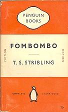 Fombombo by T. S. Stribling