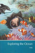 Childcraft Annual 1996: Exploring the Ocean…