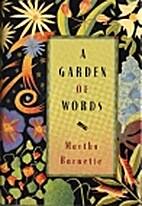 A Garden of Words by Martha Barnett