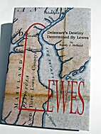Delaware's destiny determined by Lewes by…