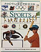 Picturepedia: 18 Sport by Sue Leonard