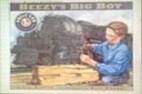 Beezy's Big Boy (Lionel Great Railway…