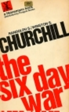 The Six Day War by Randolph S. Churchill