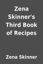 Zena Skinner's Third Book of Recipes by…